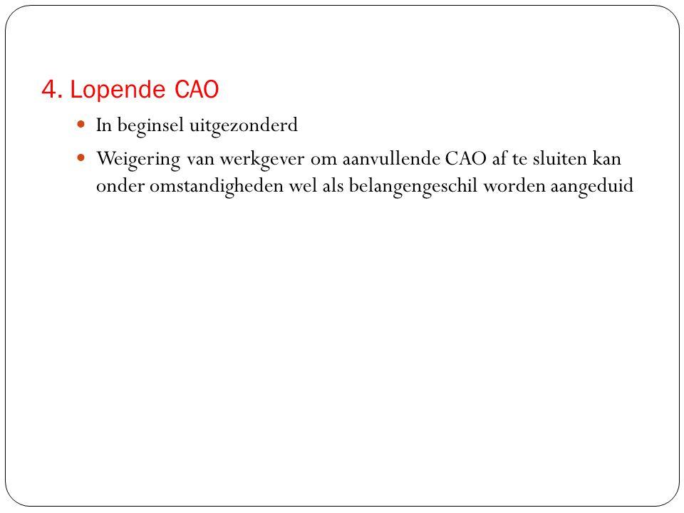 4. Lopende CAO In beginsel uitgezonderd