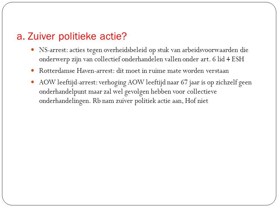 a. Zuiver politieke actie