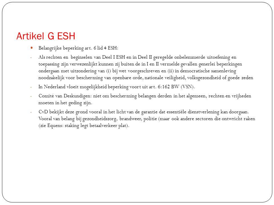 Artikel G ESH Belangrijke beperking art. 6 lid 4 ESH: