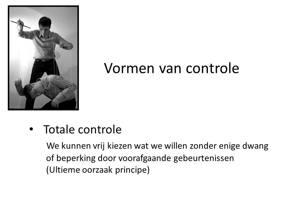 Vormen van controle Totale controle