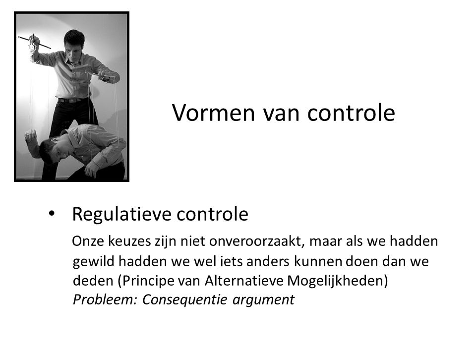 Vormen van controle Regulatieve controle