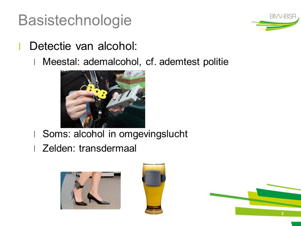 Basistechnologie Detectie van alcohol: