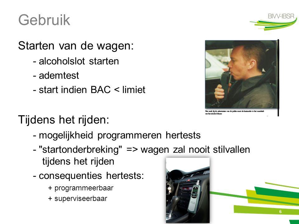 Gebruik Starten van de wagen: Tijdens het rijden: