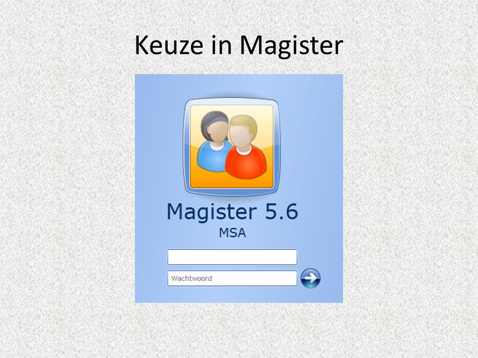 Keuze in Magister
