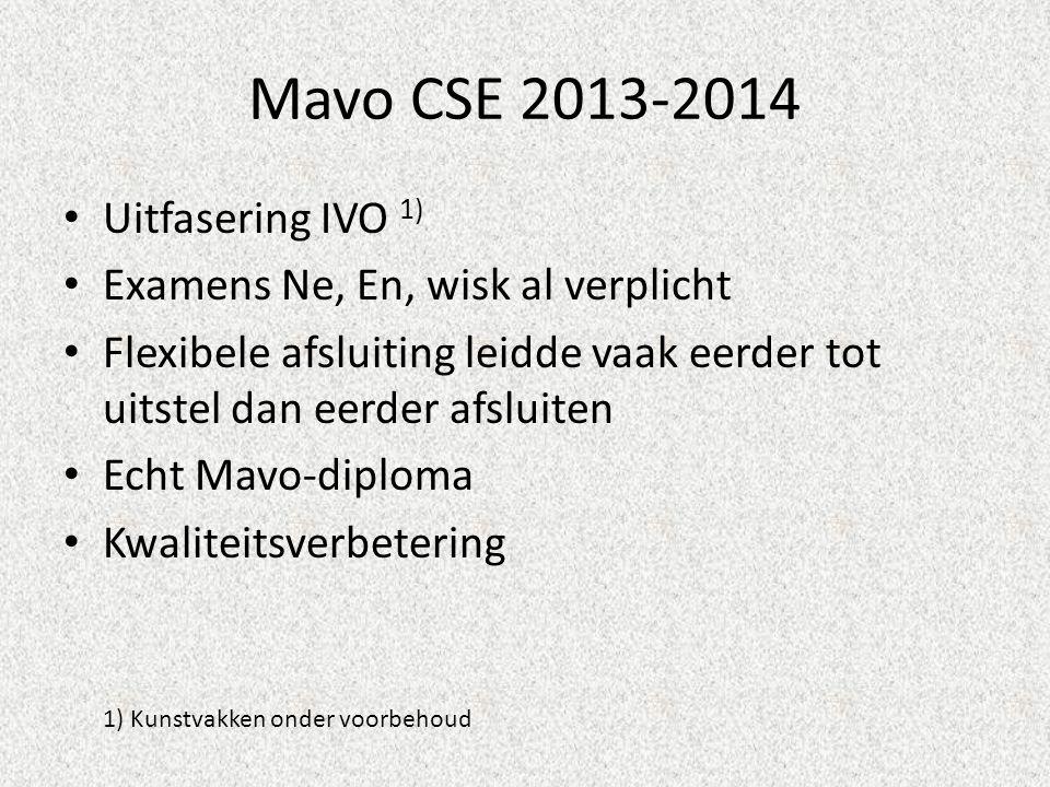 Mavo CSE 2013-2014 Uitfasering IVO 1)