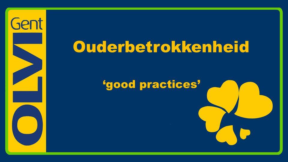 Ouderbetrokkenheid 'good practices'