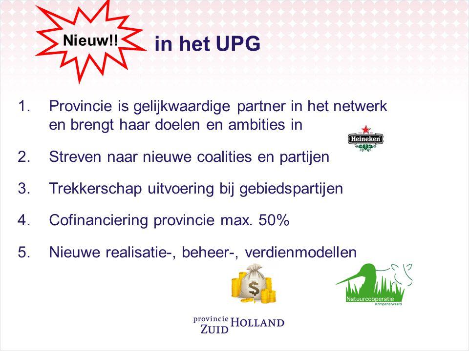 in het UPG Nieuw!! Provincie is gelijkwaardige partner in het netwerk en brengt haar doelen en ambities in.
