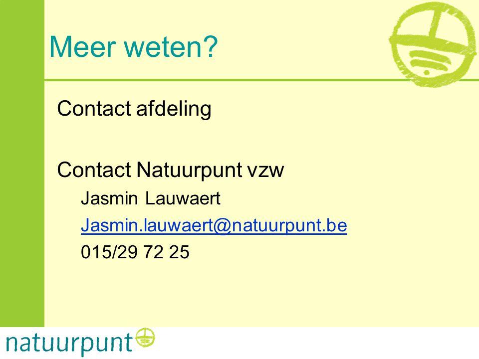 Meer weten Contact afdeling Contact Natuurpunt vzw Jasmin Lauwaert