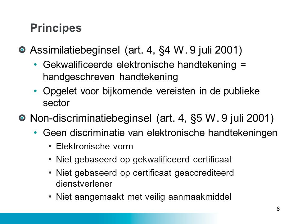 Principes Assimilatiebeginsel (art. 4, §4 W. 9 juli 2001)
