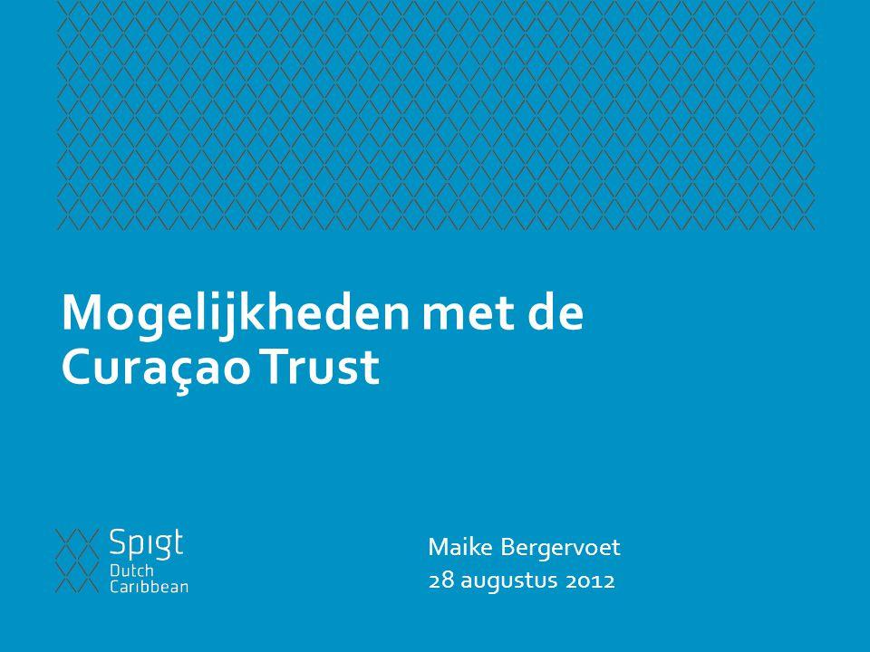 Mogelijkheden met de Curaçao Trust