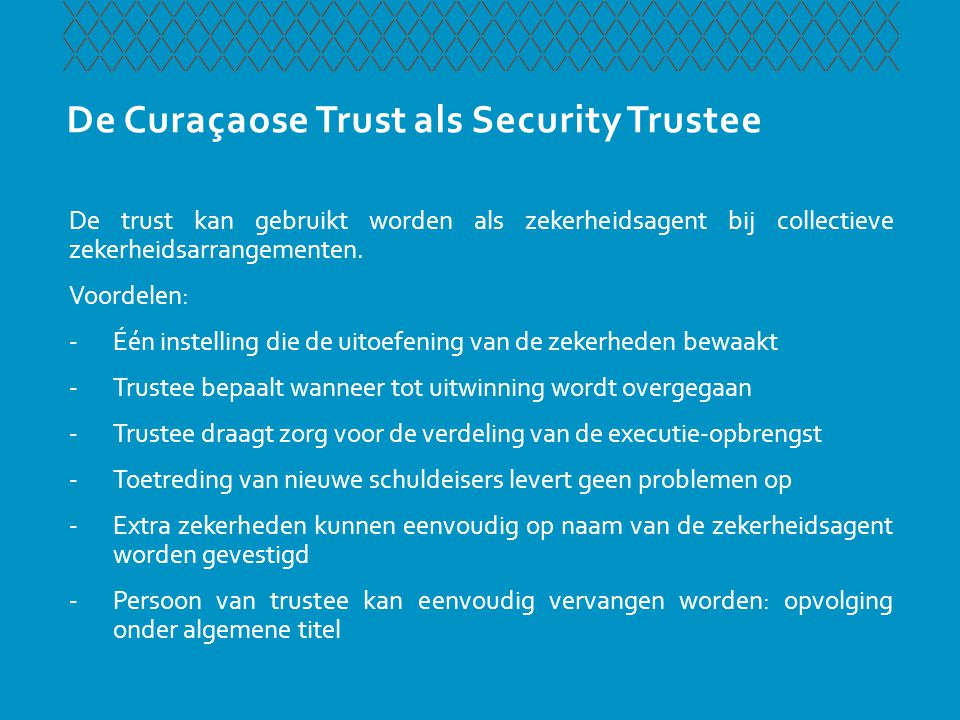 De Curaçaose Trust als Security Trustee