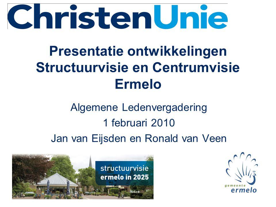 Presentatie ontwikkelingen Structuurvisie en Centrumvisie Ermelo