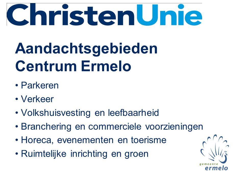 Aandachtsgebieden Centrum Ermelo