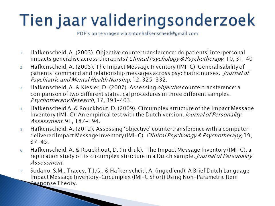 Tien jaar valideringsonderzoek PDF's op te vragen via antonhafkenscheid@gmail.com