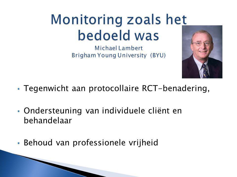 Monitoring zoals het bedoeld was Michael Lambert Brigham Young University (BYU)