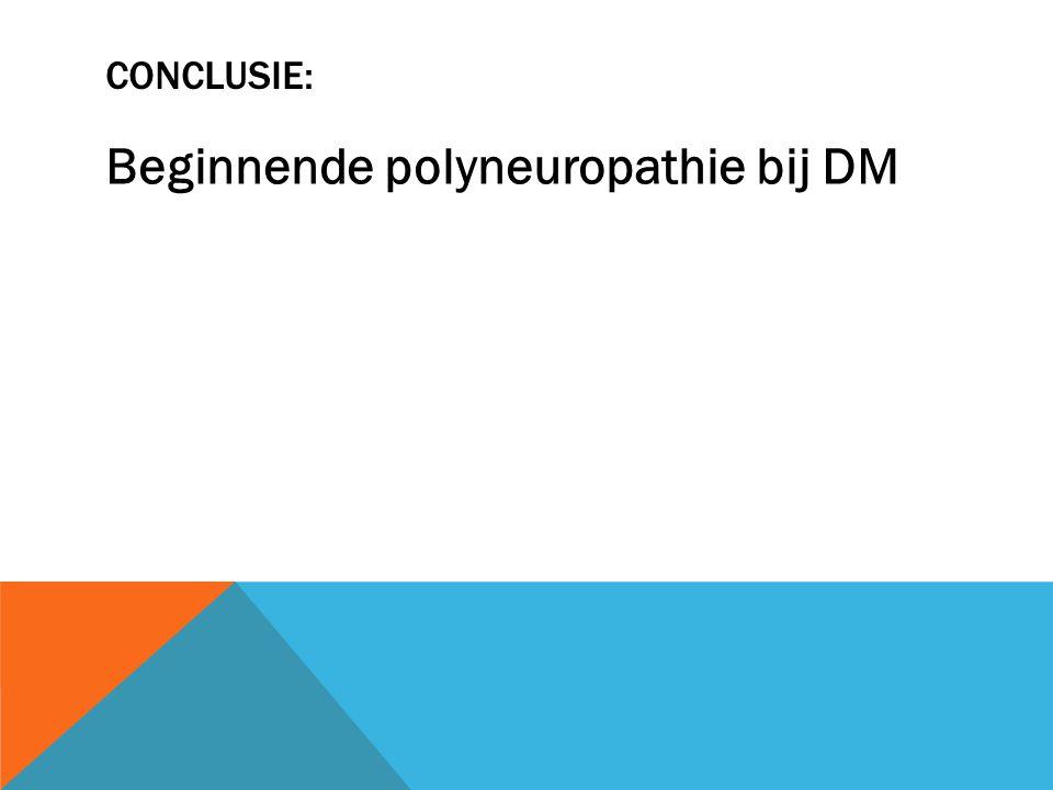 Beginnende polyneuropathie bij DM