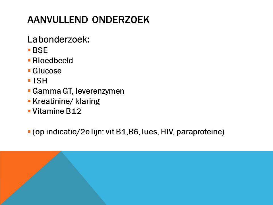 Aanvullend onderzoek Labonderzoek: BSE Bloedbeeld Glucose TSH