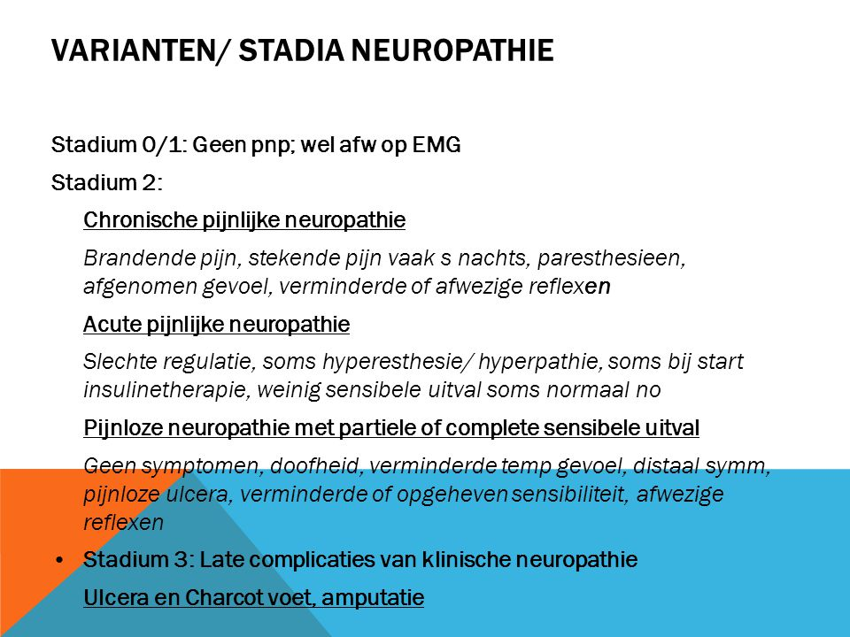 Varianten/ Stadia neuropathie