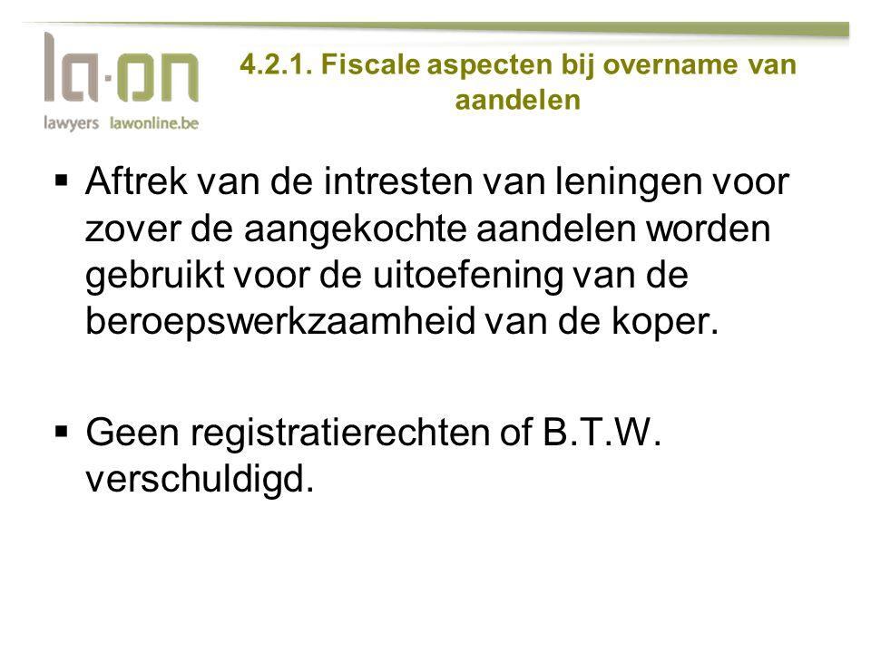 4.2.1. Fiscale aspecten bij overname van aandelen