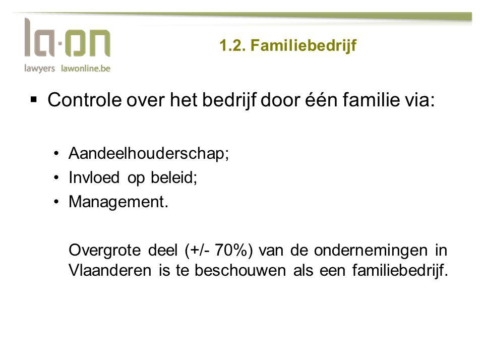 Controle over het bedrijf door één familie via: