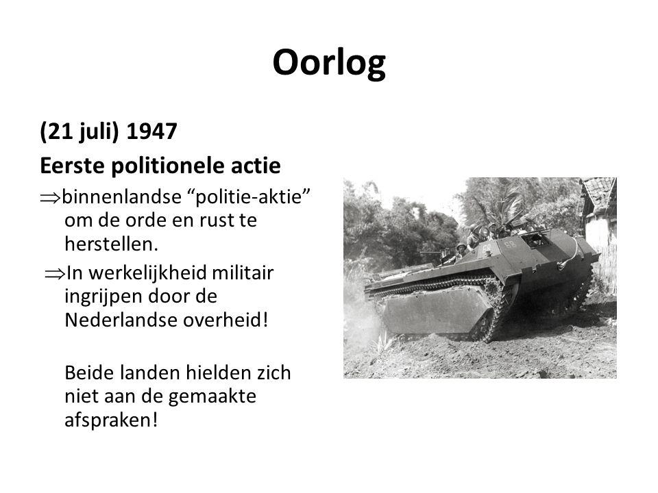 Oorlog (21 juli) 1947 Eerste politionele actie