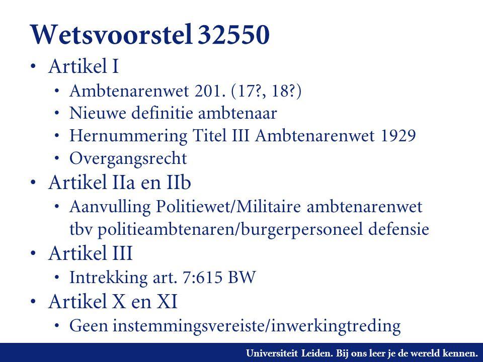 Wetsvoorstel 32550 Artikel I Artikel IIa en IIb Artikel III
