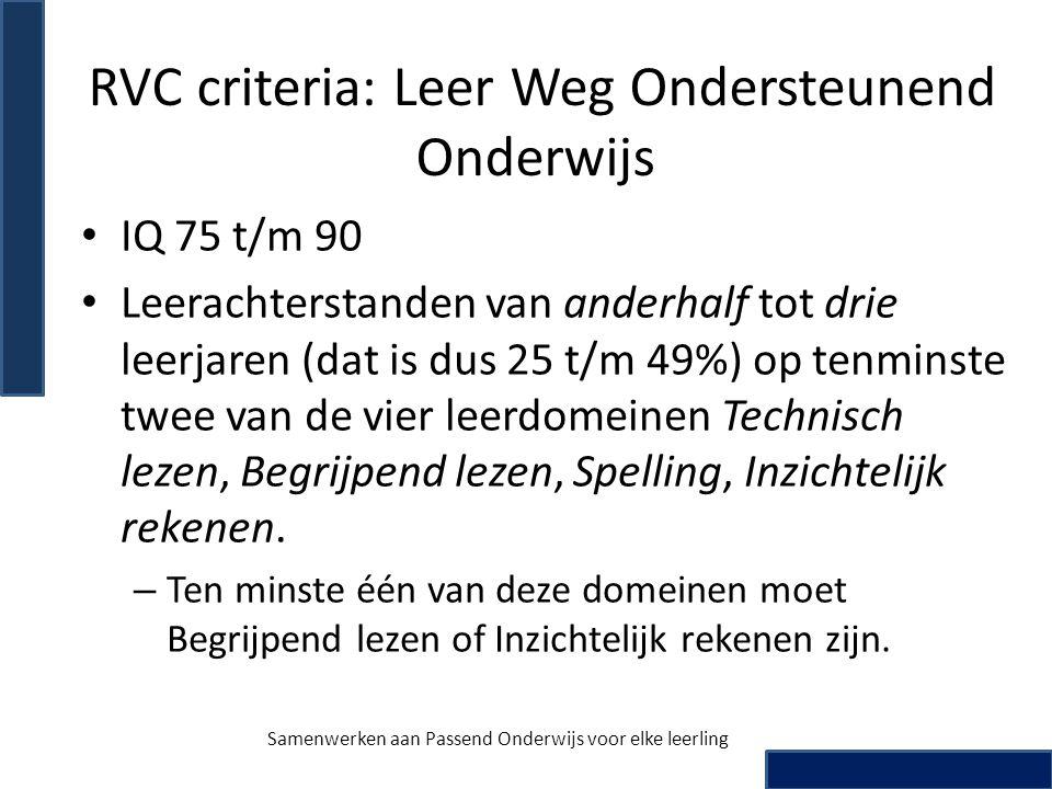 RVC criteria: Leer Weg Ondersteunend Onderwijs