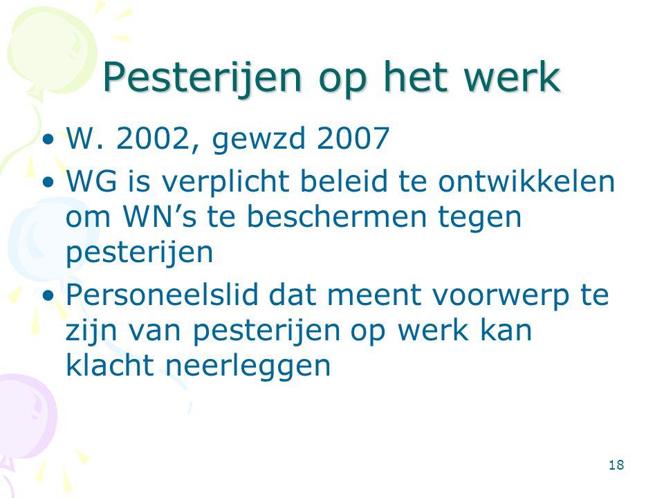 Pesterijen op het werk W. 2002, gewzd 2007