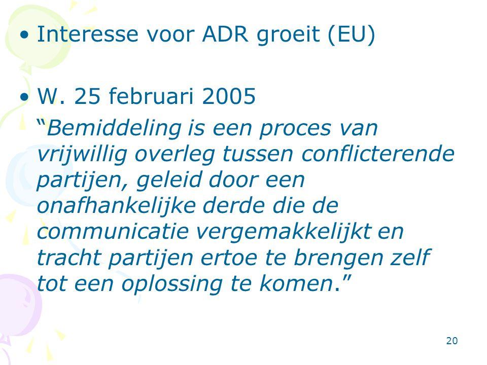 Interesse voor ADR groeit (EU)
