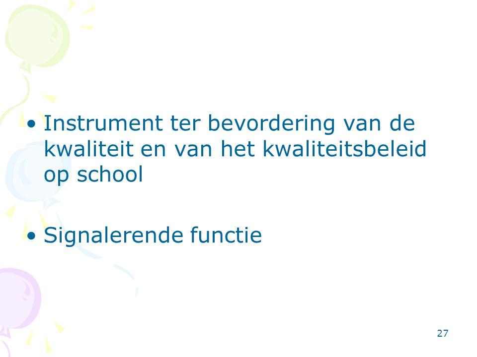 Instrument ter bevordering van de kwaliteit en van het kwaliteitsbeleid op school