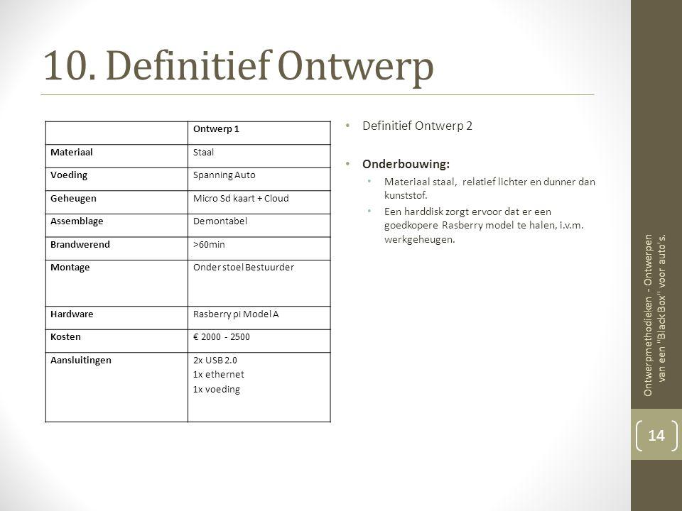 10. Definitief Ontwerp Definitief Ontwerp 2 Onderbouwing: