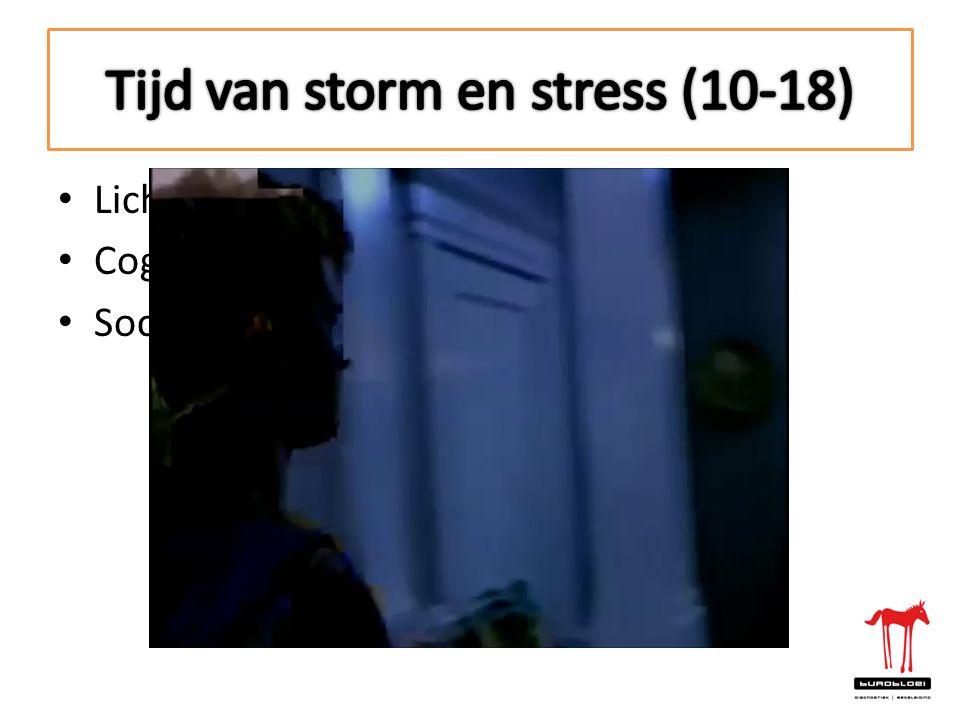 Tijd van storm en stress (10-18)
