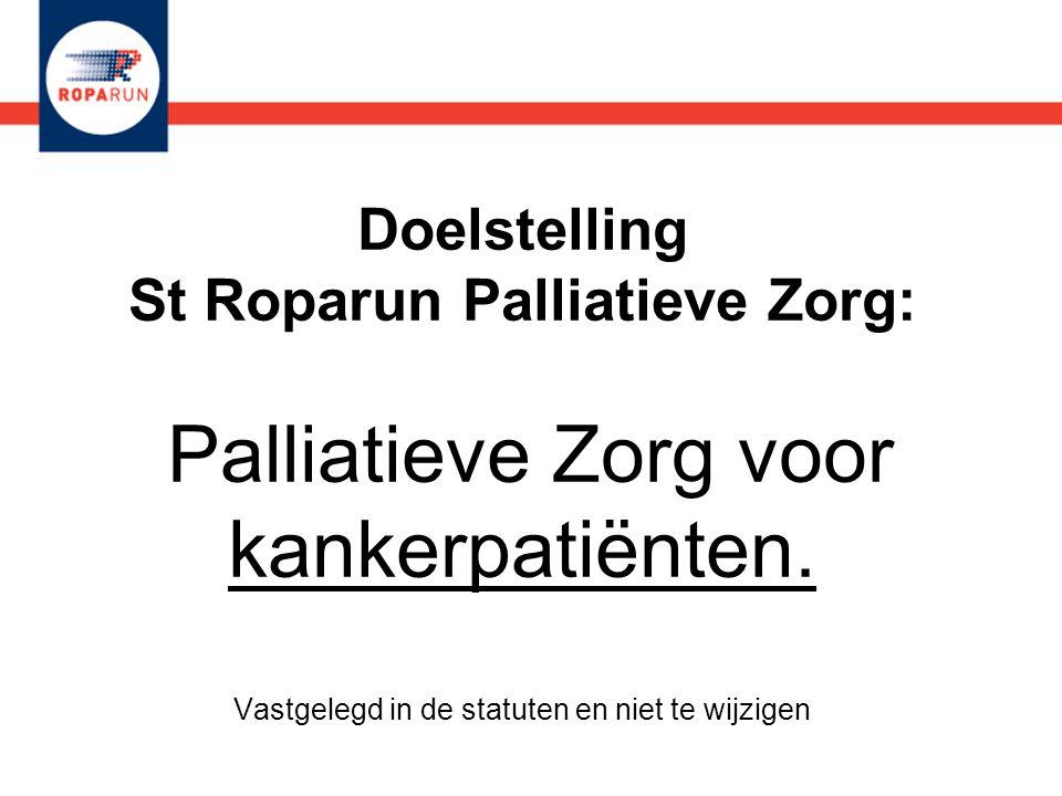 Doelstelling St Roparun Palliatieve Zorg: Palliatieve Zorg voor kankerpatiënten.