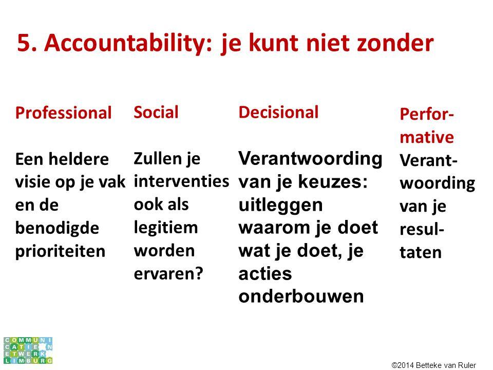5. Accountability: je kunt niet zonder