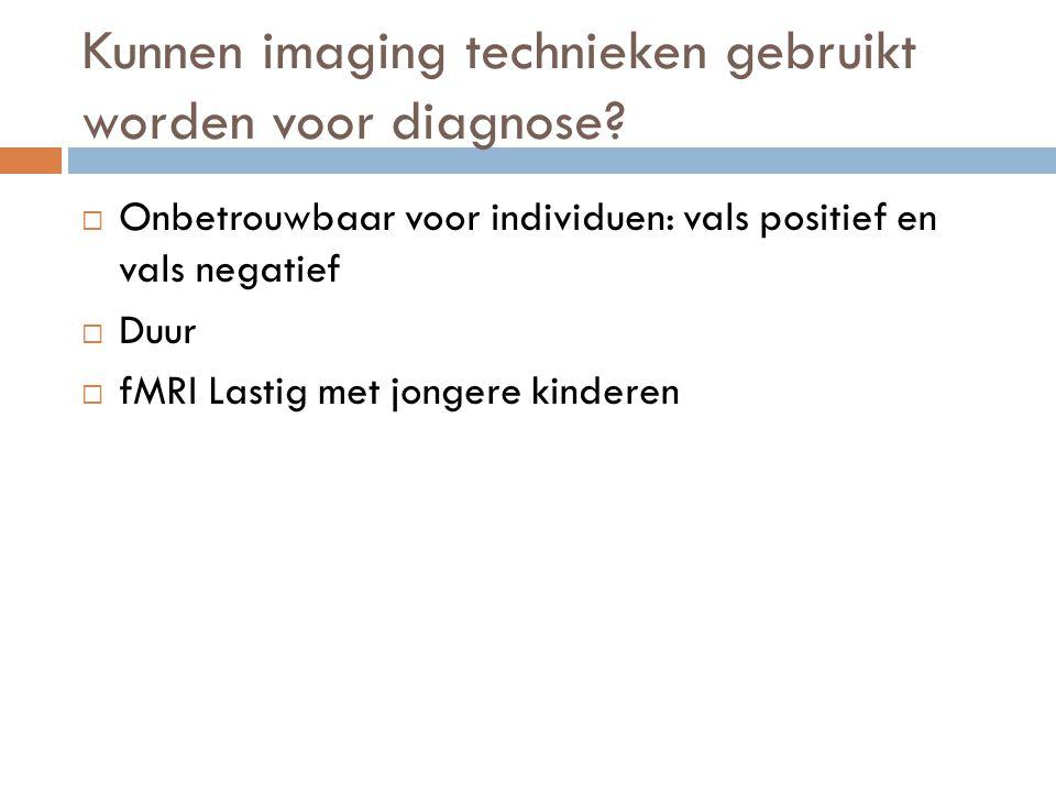 Kunnen imaging technieken gebruikt worden voor diagnose