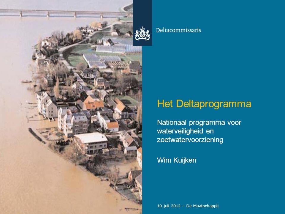 Het Deltaprogramma Nationaal programma voor waterveiligheid en zoetwatervoorziening.
