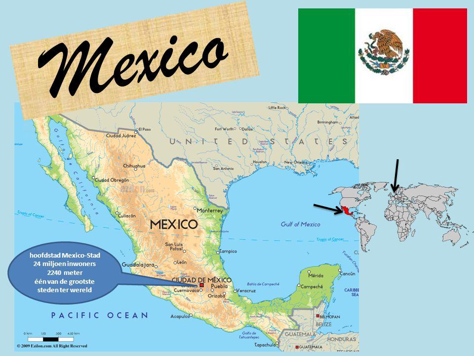 hoofdstad Mexico-Stad één van de grootste steden ter wereld