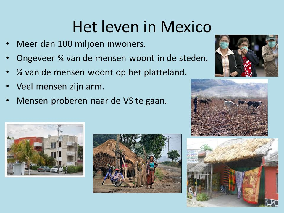 Het leven in Mexico Meer dan 100 miljoen inwoners.