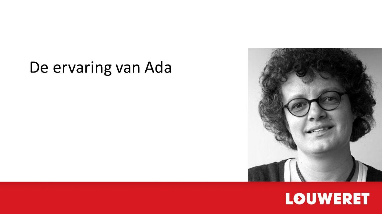 De ervaring van Ada Ada