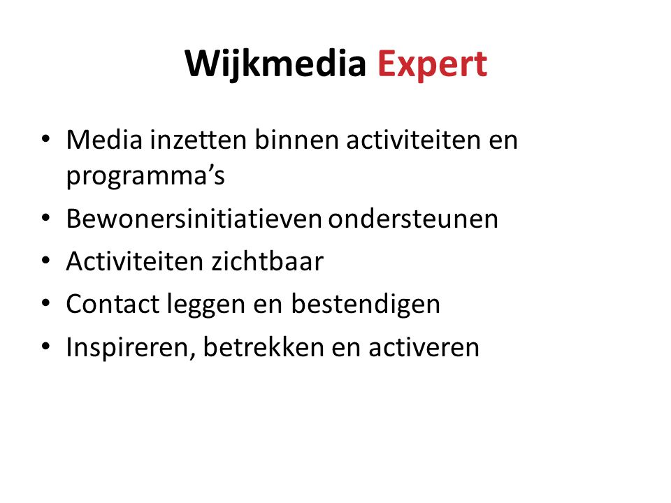 Wijkmedia Expert Media inzetten binnen activiteiten en programma's