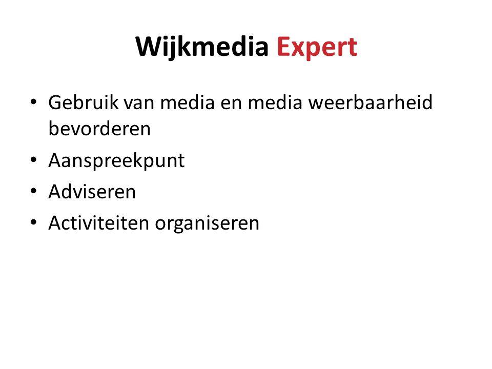 Wijkmedia Expert Gebruik van media en media weerbaarheid bevorderen