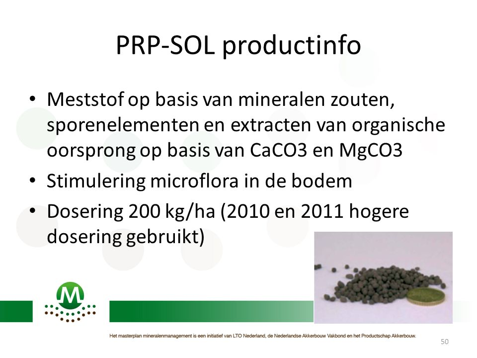 PRP-SOL productinfo Meststof op basis van mineralen zouten, sporenelementen en extracten van organische oorsprong op basis van CaCO3 en MgCO3.
