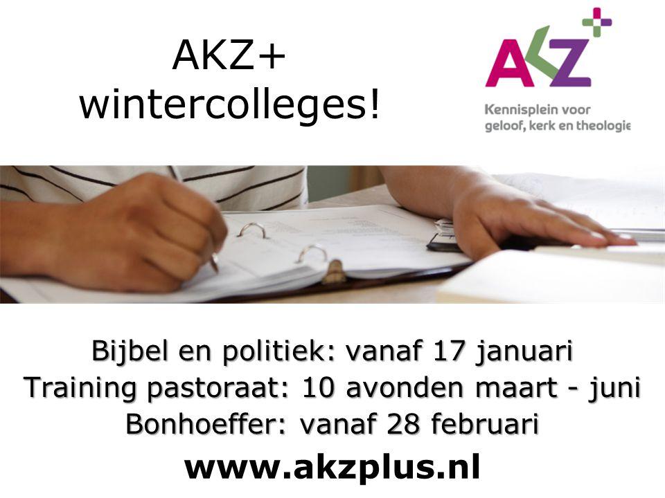 AKZ+ wintercolleges! www.akzplus.nl