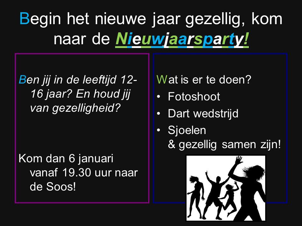 Begin het nieuwe jaar gezellig, kom naar de Nieuwjaarsparty!