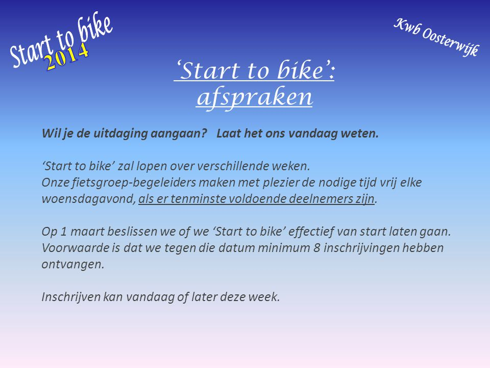 'Start to bike': afspraken