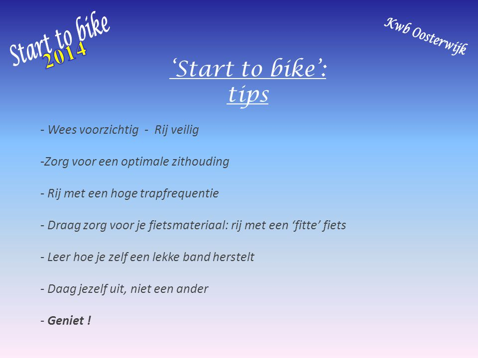 2014 'Start to bike': tips Start to bike Kwb Oosterwijk