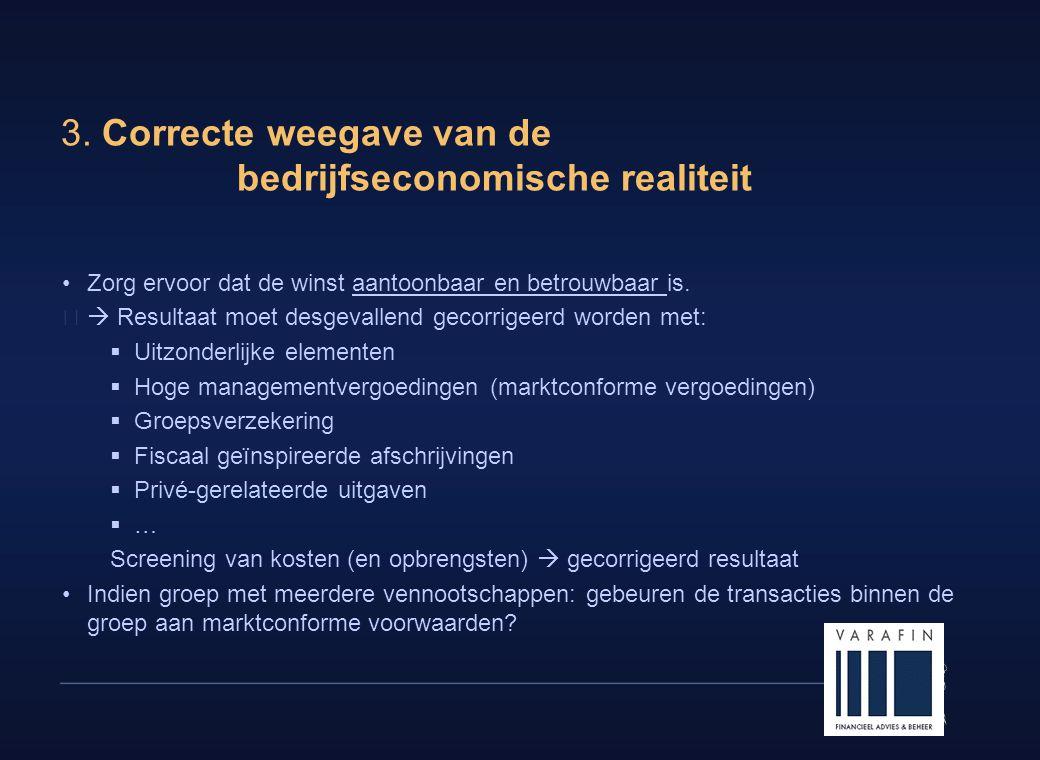 3. Correcte weegave van de bedrijfseconomische realiteit