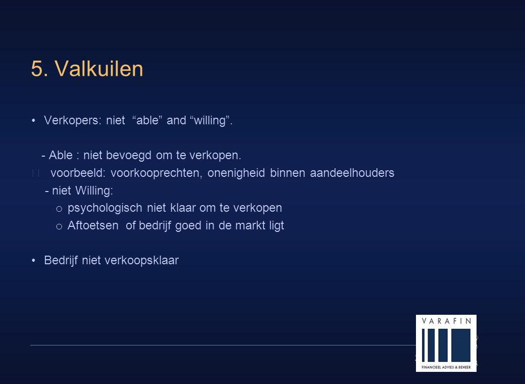 5. Valkuilen Verkopers: niet able and willing .