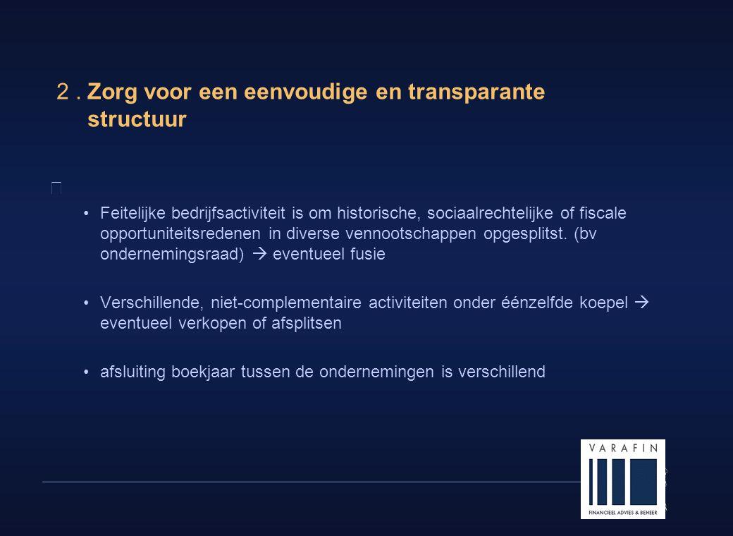 2 . Zorg voor een eenvoudige en transparante structuur