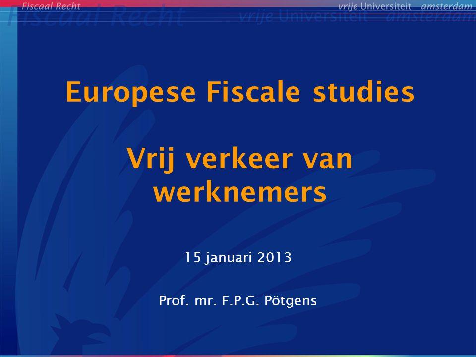 Europese Fiscale studies Vrij verkeer van werknemers